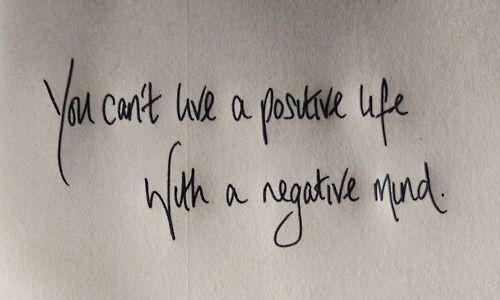 wpid-positive-life-negative-mind.jpg
